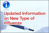 Updated Information on New Type of Influenza